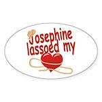 Josephine Lassoed My Heart Sticker (Oval)