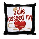 Julie Lassoed My Heart Throw Pillow