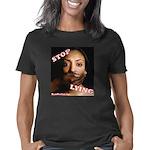 Stop Lying Women's Classic T-Shirt