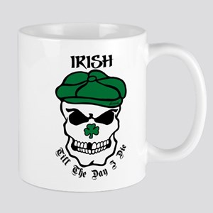IRISH Till The Day I Die Mug