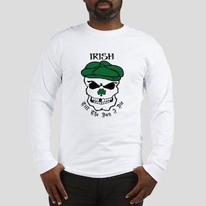 IRISH Till The Day I Die Long Sleeve T-Shirt