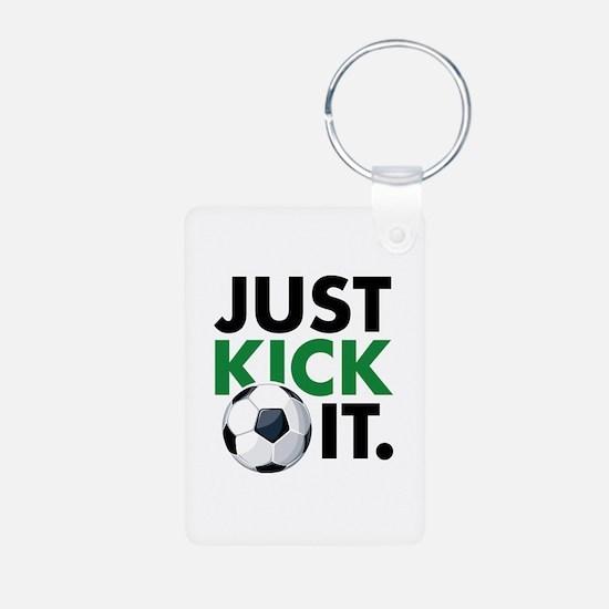 JUST KICK IT. Keychains