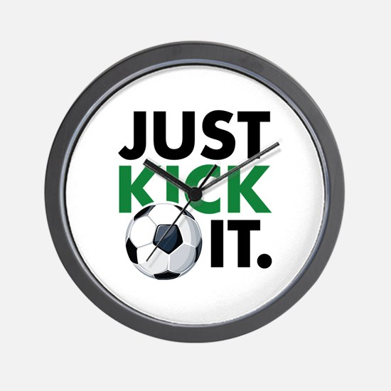 JUST KICK IT. Wall Clock
