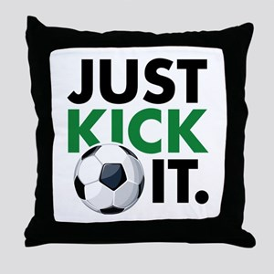 JUST KICK IT. Throw Pillow