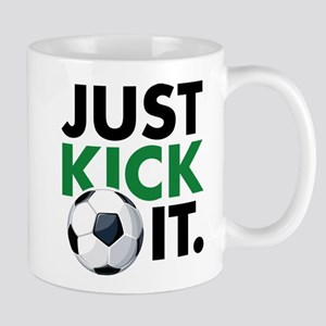 JUST KICK IT. Mug