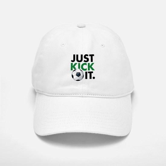 JUST KICK IT. Cap