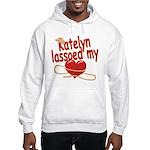 Katelyn Lassoed My Heart Hooded Sweatshirt