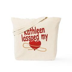 Kathleen Lassoed My Heart Tote Bag