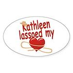 Kathleen Lassoed My Heart Sticker (Oval)