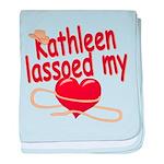 Kathleen Lassoed My Heart baby blanket