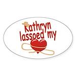 Kathryn Lassoed My Heart Sticker (Oval)