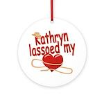 Kathryn Lassoed My Heart Ornament (Round)