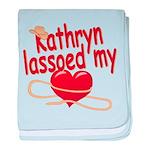 Kathryn Lassoed My Heart baby blanket