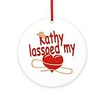 Kathy Lassoed My Heart Ornament (Round)