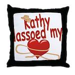 Kathy Lassoed My Heart Throw Pillow