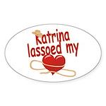 Katrina Lassoed My Heart Sticker (Oval)