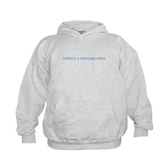 There's a Message Here Hoodie