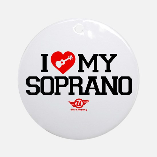 I Love My Soprano Ukulele Ornament (Round)