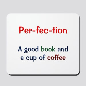 Perfection Book and Coffee Mousepad