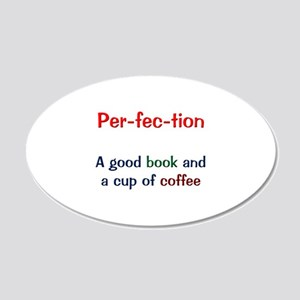 Perfection Book and Coffee 22x14 Oval Wall Peel