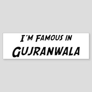 Famous in Gujranwala Bumper Sticker