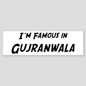 Famous in Gujranwala Bumper Sticker