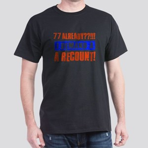 77th birthday design Dark T-Shirt