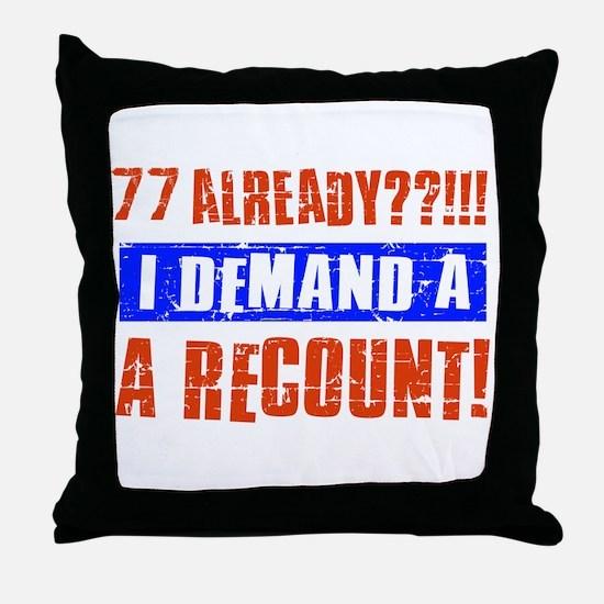 77th birthday design Throw Pillow