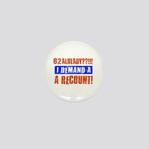 82nd birthday design Mini Button