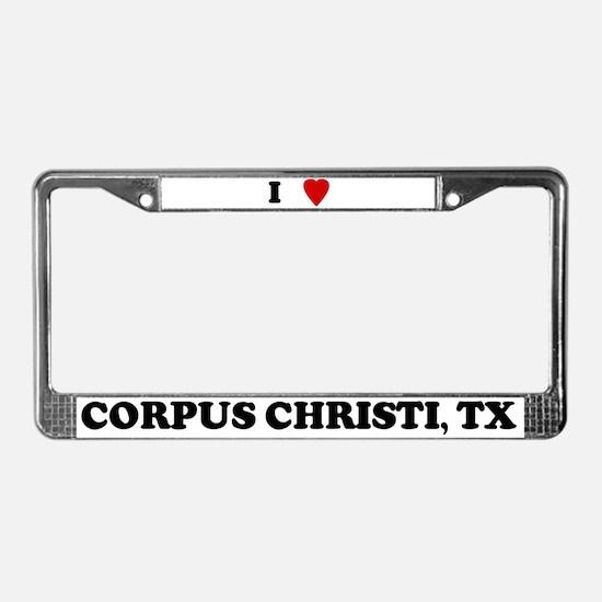 I Love Corpus Christi License Plate Frame