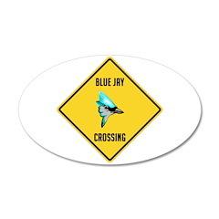 Blue Jay Crossing Sign 22x14 Oval Wall Peel