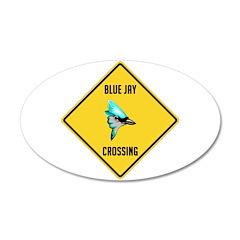 Blue Jay Crossing Sign 38.5 x 24.5 Oval Wall Peel