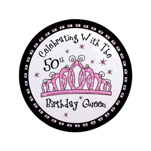 "Tiara 50th Birthday Queen CW 3.5"" Button By Pinkinkart"
