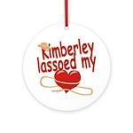 Kimberley Lassoed My Heart Ornament (Round)