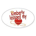 Kimberly Lassoed My Heart Sticker (Oval)