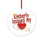 Kimberly Lassoed My Heart Ornament (Round)