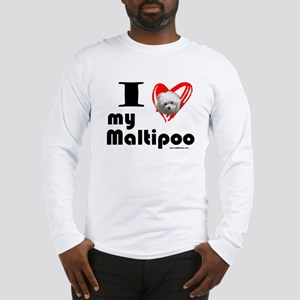 I Love my Maltipoo Long Sleeve T-Shirt