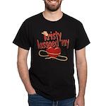 Kristy Lassoed My Heart Dark T-Shirt