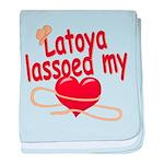 Latoya Lassoed My Heart baby blanket