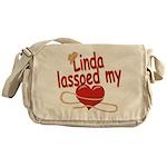 Linda Lassoed My Heart Messenger Bag