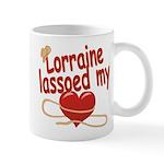 Lorraine Lassoed My Heart Mug