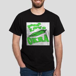 Peace Love Okra Dark T-Shirt