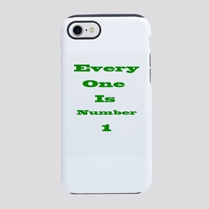 every one is number one iPhone 7 Tough Case