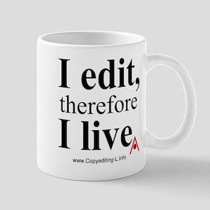 """I edit, therefore I live"" CE-Lery mug"