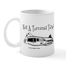 Not A Terrorist Target Mug