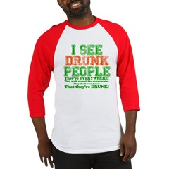 I See DRUNK People Baseball Jersey