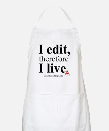 """""""I edit, therefore I live"""" CE-Lery chef's apron"""