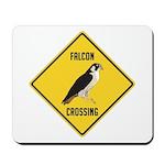 Falcon Crossing Sign Mousepad