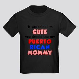 Think Im Cute Puerto Rican Mommy T-Shirt