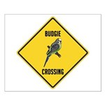 Budgie Crossing Sign Small Poster